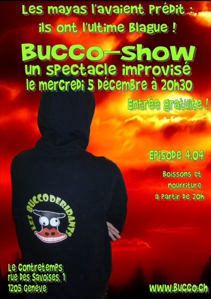 La dernière du BuccoShow