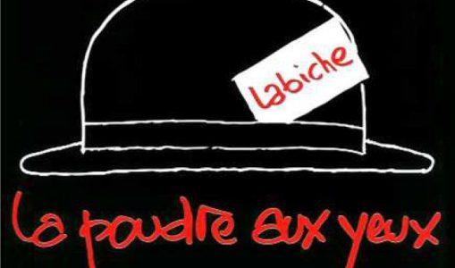La Poudre aux Yeux – Eugène Labiche
