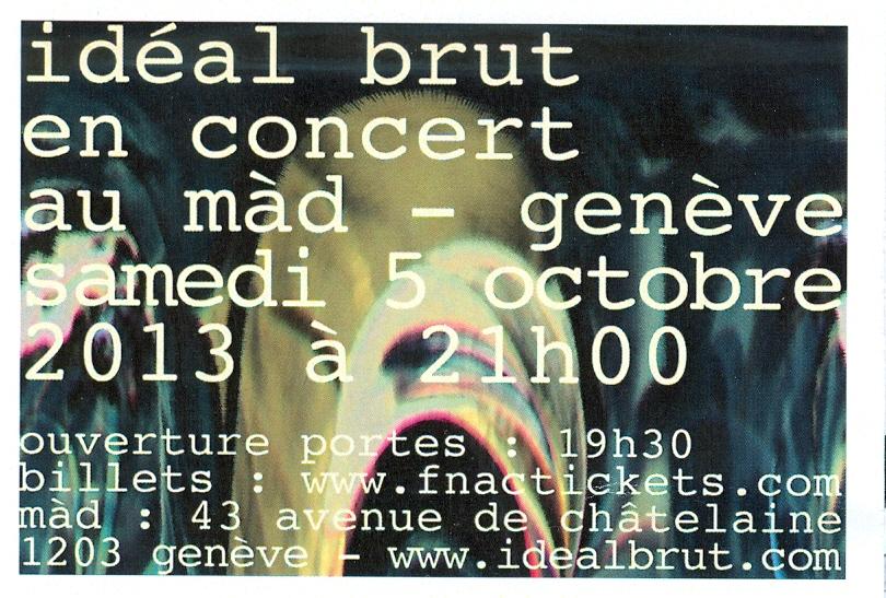 Idéal Brut en concert au MàD GE samedi 5 octobre 2013