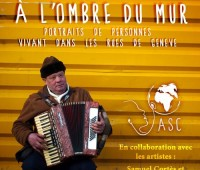 Vernissage de l'exposition – A l'ombre du mur