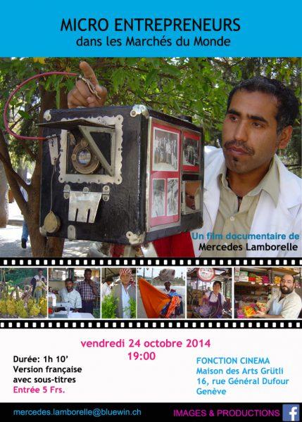 Documentaire «Micro entrepreneurs dans les Marchés du Monde»