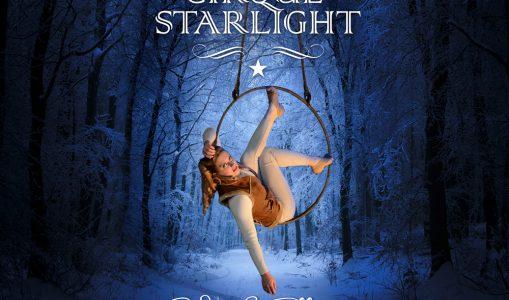 Cirque Starlight – Nouvelle création « Vue d'ailleurs »