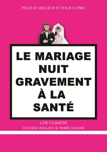 Le mariage nuit gravement à la santé…