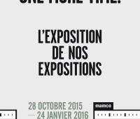 Mamco : « One more time. L'Exposition de nos expositions » »