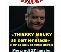 Thierry Meury au dernier stade…