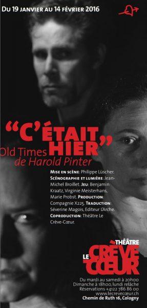 «C'était hier»…  Harold Pinter mis en scène par Philippe Lüscher