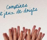 Comptines et jeux de doigts