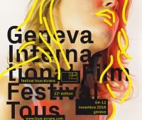 22e Geneva International Film Festival Tous Ecrans