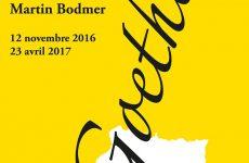 Exposition Goethe et la France à la Fondation Martin-Bodmer!
