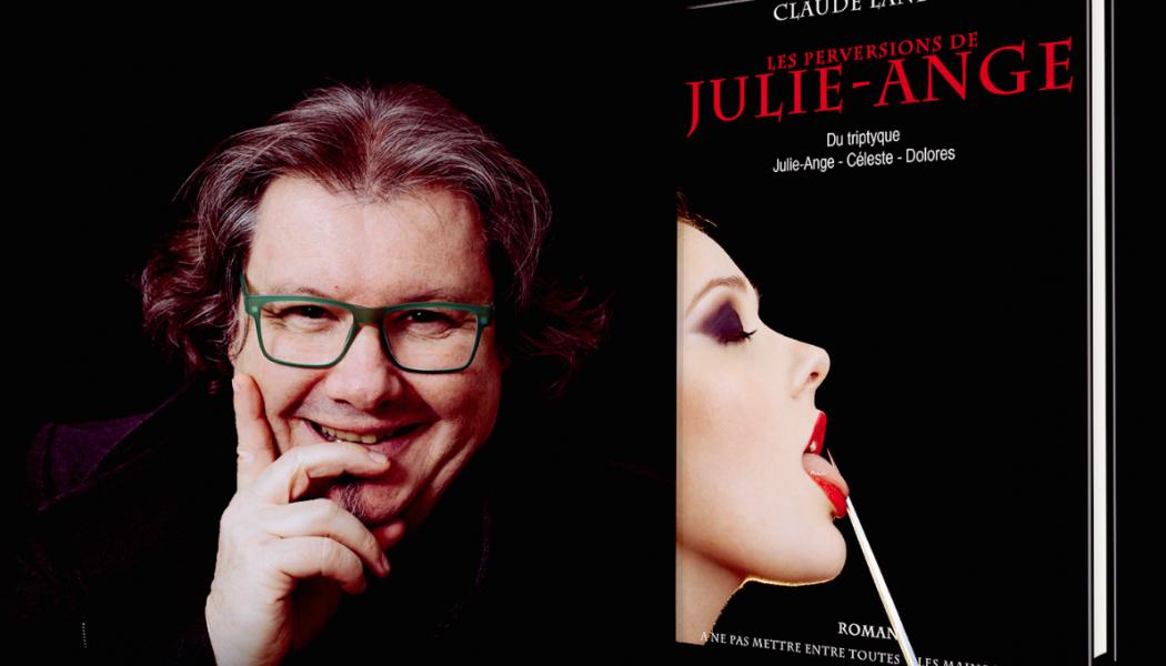 Osez «les perversions de Julie-Ange»!