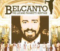 Belcanto – The Luciano Pavarotti Heritage