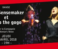The Sensemaker & Drop the Gogo – Compagnie Woman's Move