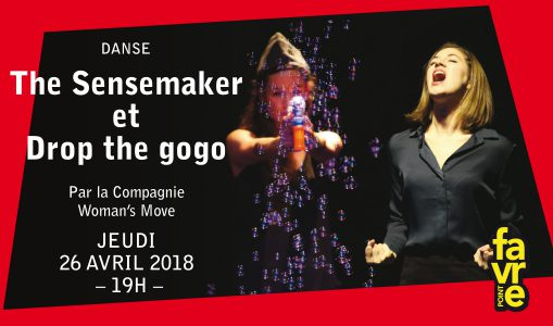 The Sensemaker & Drop the Gogo – Compagnie Woman's Move