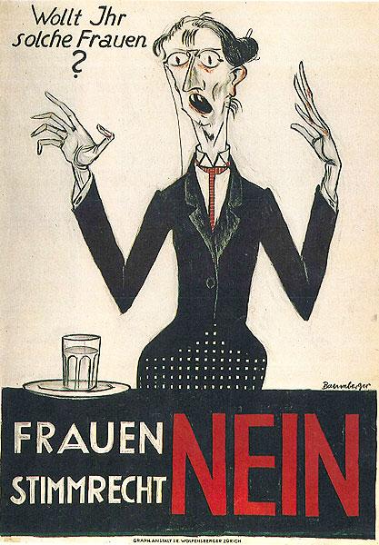« Non au droit de vote des femmes » Otto Baumberger, 1920  Museum für Gestaltung Zürich