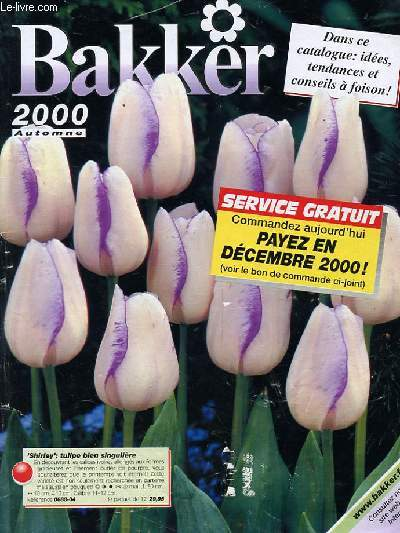 Le catalogue de Bakker en l'an 2000