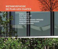 Métamorphose de Plan-les-Ouates – Exposition de photographies & textes
