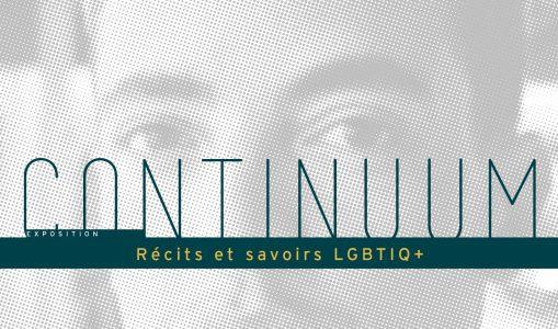 «CONTINUUM – Récits et savoirs LGBTIQ+»