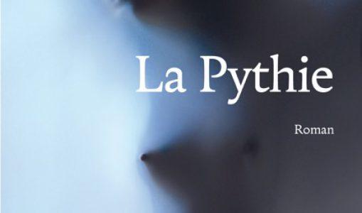 Roman «La Pythie» de Mélanie Chappuis