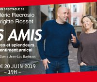 Les Amis – Frédéric Recrosio / Brigitte Rosset