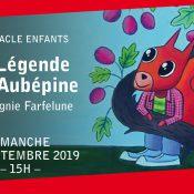 La légende de l'Aubépine – Cie Farfelune