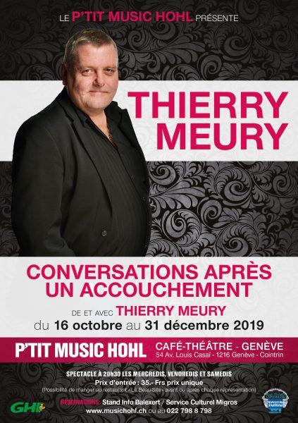 «Conversations après un accouchement» de et avec Thierry Meury