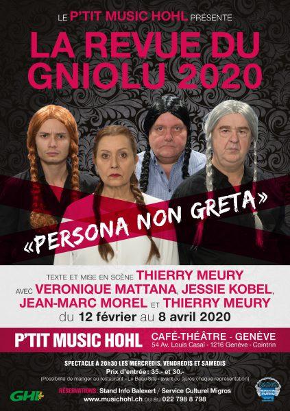 La Revue du Gniolu 2020 « Persona Non Greta » au P'tit Music'Hohl