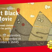Petit Black Movie – Projections de films