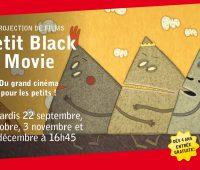Petit Black Movie – Projections de films